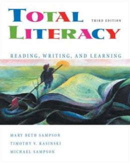 Total Literacy: Reading, Writing, and Learning (Non-InfoTrac Version)