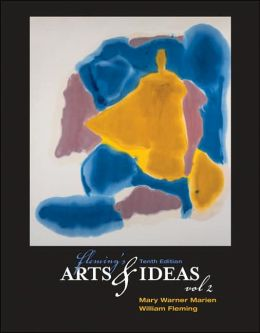 Fleming's Arts and Ideas, Volume 2 (with CD-ROM and InfoTrac )