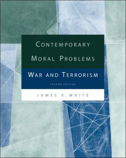 Contemporary Moral Problems: War and Terrorism