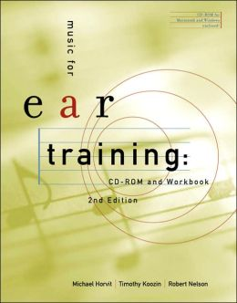 Music for Ear Training (with CD-ROM and Workbook)