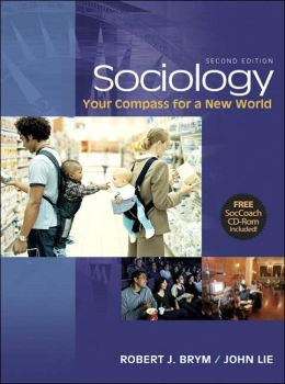 Advantage Series: Sociology: Your Compass for a New World (Looseleaf Version with CD-ROM and InfoTrac)