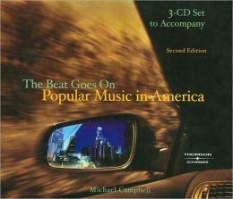 3-CD Set for Campbell's Popular Music in America: And The Beat Goes On, 2nd