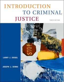 Introduction to Criminal Justice (with CD-ROM and InfoTrac )