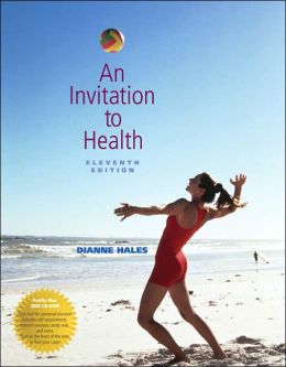 An Invitation to Health (with Profile Plus 2005, Health, Fitness and Wellness Explorer, and InfoTrac)