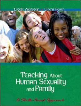 Teaching About Human Sexuality and Family: A Skills Based Approach