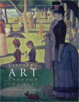 Gardner's Art through the Ages: A Concise History (with ArtStudy CD-ROM 2.1)