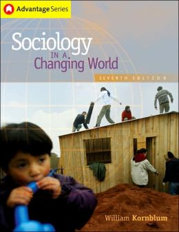 Advantage Series: Sociology in a Changing World, Looseleaf (with CD-ROM and InfoTrac)