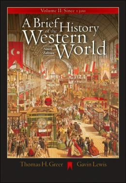 A Brief History of the Western World, Volume II: Since 1300 (with CD-ROM and InfoTrac)