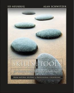 Skills and Tools for Today's Counselors and Psychotherapists: From Natural Helping to Professional Counseling (with DVD)