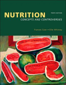 Nutrition: Concepts and Controversies (with CD-ROM and InfoTrac)