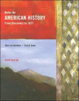 Notes on American History: From Discovery to 1877