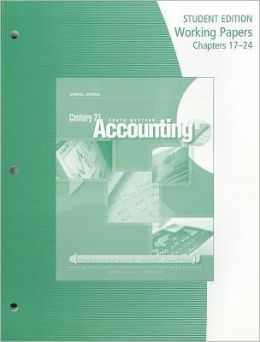 Working Papers, Chapters 17-24 for Gilbertson/Lehman's Century 21 Accounting: General Journal, 9th