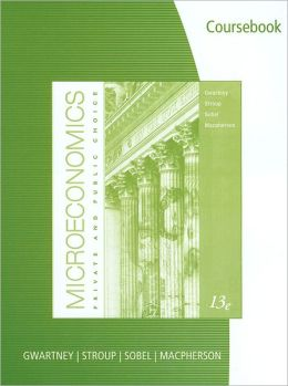 CourseBook for for Gwartney/Stroup/Sobel/Macpherson's Microeconomics: Private and Public Choice