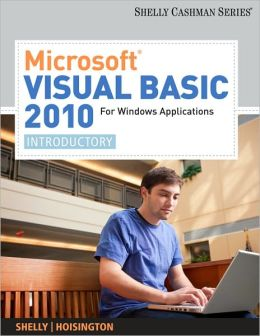 Microsoft Visual Basic 2010 for Windows Applications: Introductory