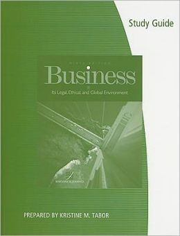 Study Guide for Jennings' Business: Its Legal, Ethical, and Global Environment, 9th