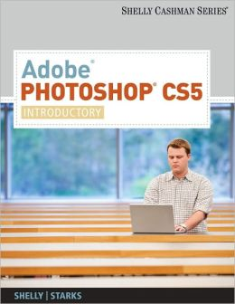 Adobe Photoshop CS5: Introductory