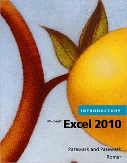 Microsoft Office Excel 2010 Introductory: Introductory