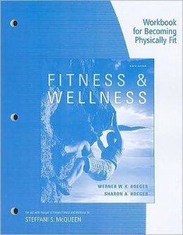 Workbook for Becoming Physically Fit: A Physical Education Multimedia Course