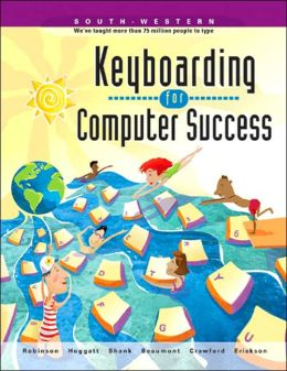 Keyboarding for Computer Success, School Version
