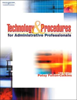 Technology & Procedures for Administrative Professionals