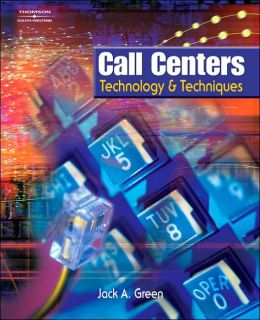 Call Centers: Technology & Techniques