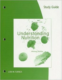 Study Guide for Whitney/Rolfes' Understanding Nutrition, 12th