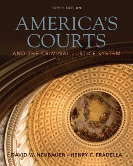 Cengage Advantage Book: America's Courts and the Criminal Justice System