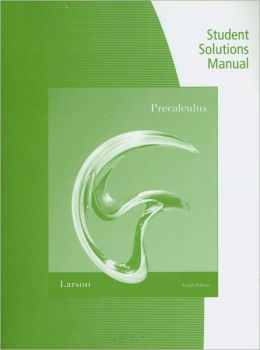 Student Study and Solutions Manual for Larson/Hostetler's Precalculus, 8th