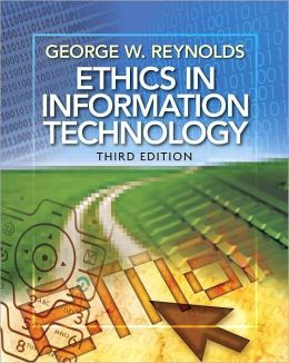 Ethics in Information Technology, 3rd Edition