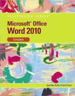 Microsoft Word 2010: Illustrated Complete
