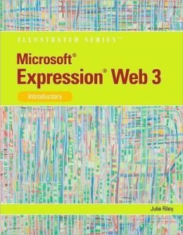 Microsoft Expression Web 3: Illustrated Introductory