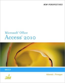 New Perspectives on Microsoft Office Access 2010