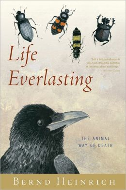 Life Everlasting: The Animal Way of Death