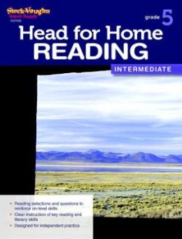 Head for Home Reading: Intermediate Workbook Grade 5