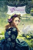 Book Cover Image. Title: Dearest, Author: Alethea Kontis