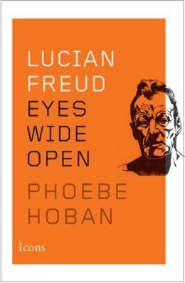 Lucian Freud: Eyes Wide Open