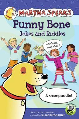 Martha Speaks: Funny Bone Jokes and Riddles