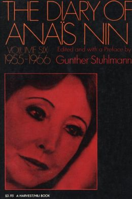 The Diary of Anais Nin Volume 6 1955-1966: Vol. 6 (1955-1966)