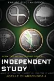 Book Cover Image. Title: Independent Study (The Testing Trilogy Series #2), Author: Joelle Charbonneau