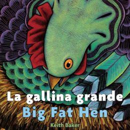 La gallina grande/Big Fat Hen bilingual board book