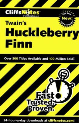 CliffsNotes on Twain's The Adventures of Huckleberry Finn