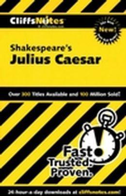 CliffsNotes on Shakespeare's Julius Caesar