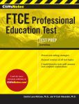Book Cover Image. Title: CliffsNotes FTCE Professional Education Test Third Edition, Author: Sandra Luna McCune