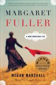 Book Cover Image. Title: Margaret Fuller:  A New American Life, Author: Megan Marshall