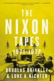 Book Cover Image. Title: The Nixon Tapes:  1971-1972, Author: Douglas Brinkley