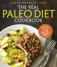 Book Cover Image. Title: The Real Paleo Diet Cookbook:  250 All-New Recipes from the Paleo Expert, Author: Loren Cordain