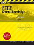 Book Cover Image. Title: CliffsNotes FTCE General Knowledge Test, 3rd Edition, Author: Sandra Luna McCune