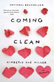 Book Cover Image. Title: Coming Clean:  A Memoir, Author: Kimberly Rae Miller