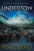 Book Cover Image. Title: Undertow, Author: Michael Buckley