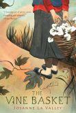 Book Cover Image. Title: The Vine Basket, Author: Josanne La Valley